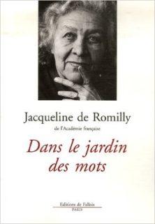 Jacqueline de romilly dans le jardin des mots 2007 actu direct - Bibliotheque jacqueline de romilly ...